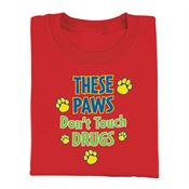 These Paws Don't Touch Drugs (Red) Adult T-Shirt