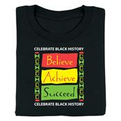 Celebrate Black History: Believe, Achieve, Succeed (Black) Adult T-Shirt