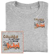 College Is Not Just A Dream...It's The Plan T-Shirt