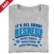 It's All About Respect (Gray) Adult T-Shirt