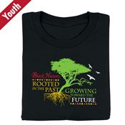 Black History: Rooted In The Past, Growing Toward The Future Youth T-Shirt
