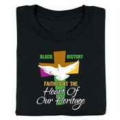 Black History: Faith Is At The Heart Of Our Heritage Adult T-Shirt