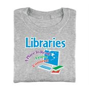 Libraries: A Place To Read! Learn! Connect! Adult T-Shirt