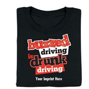 Buzzed Driving Is Drunk Driving Cotton T-Shirt - Personalization Available