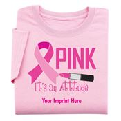 Pink It's An Attitude Women's Breast Cancer Awareness Cut T-Shirts - Personalization Available