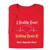 A Healthy Heart Nothing Beats It! Women's Cut T-Shirt - Personalization Available