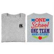 One School One Team Making A Difference 2-Sided T-Shirt - Personalization Available