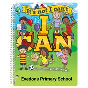 It's Not I Can't, It's I Can Primary School Student Planner