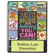 Success Begins With Believing You Can! Elementary School Student Planner