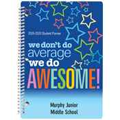 We Don't Do Average, We Do Awesome! Middle School Student Planner