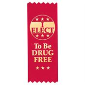 I Elect To Be Drug Free Self Stick Red Ribbon