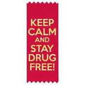 Keep Calm & Stay Drug Free! Red Satin Gold Foil-Stamped Self-Stick Ribbons