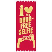 I (heart) My Drug Free Selfie - Red Satin Gold Foil-Stamped Self-Stick Ribbons