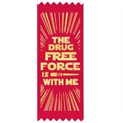 The Drug Free Force Is With Me Self-Stick Satin Gold Foil-Stamped Ribbon