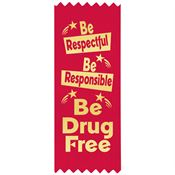 Be Respectful, Be Responsible, Be Drug Free Self-Stick Satin Gold Foil-Stamped Red Ribbon