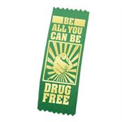 Be All You Can Be Drug Free Gold Foiled Stamped Ribbon (Self Stick)