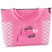 Let Your Faith Be Bigger Than Your Fear Pink Chevron Tote