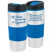 Thanks For Making A Difference Stainless Steel Color Grip Travel Tumbler