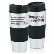Thanks For Being Awesome Stainless Steel Color Grip Travel Tumbler 14-oz.