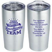 Proud Member Of An Awesome Housekeeping Team Everest Vacuum Tumbler 20-oz.