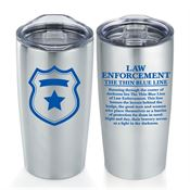 Law Enforcement The Thin Blue Line Everest Vacuum Tumbler