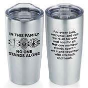 In This Family No One Stands Alone Everest Vacuum Tumbler 20-oz.