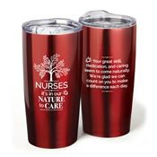 Nurses: It's In Our Nature To Care Red Everest Vacuum Tumbler