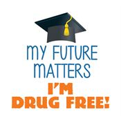 My Future Matters I'm Drug Free! Temporary Tattoos