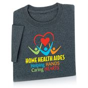 Home Health Aides: Helping Hands Caring Hearts T-Shirt