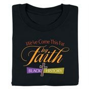 We've Come This Far By Faith Black History Youth T-Shirt