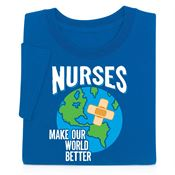 Nurses Make Our World Better Short-Sleeve T-Shirt