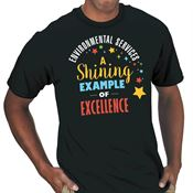 Environmental Services: A Shining Example Of Excellence T-Shirt