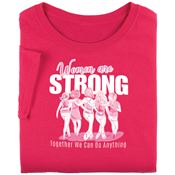 Women Are Strong Together We Can Do Anything Awareness T-Shirt