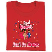 Real Heroes Don't Do Drugs Adult T-Shirt