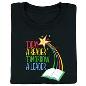 Today A Reader, Tomorrow A Leader Adult T-Shirt