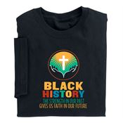 Black History: The Strength In Our Past Gives Us Faith In Our Future Youth T-Shirt