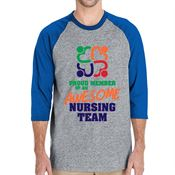 Proud Member Of An Awesome Nursing Team 3/4 Raglan Sleeve T-Shirt