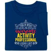 This Is What An Awesome Activity Professional Looks Like Short-Sleeve T-Shirt