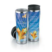 For All You Do We Appreciate You! Insulated Tumbler 16-oz.