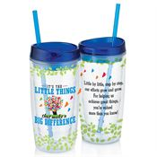 It's The Little Things That Make A Big Difference Double-Wall Acrylic Tumbler With Straw