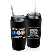 In This Family No One Stands Alone Double-Wall Acrylic Tumbler With Straw