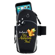 For All You Do We Appreciate You Cell Phone Armband With Earbuds