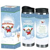 There's Snowbody Like You! Full-Color Holiday Travel Tumbler