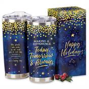 Making A Difference Today Tomorrow & Always Full-Color Insulated Tumbler 20-Oz. in Holiday Gift Box