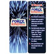 Be A Force For Kindness Bookmark