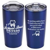 School Bus Drivers Keep Education In Motion Everest Tumbler