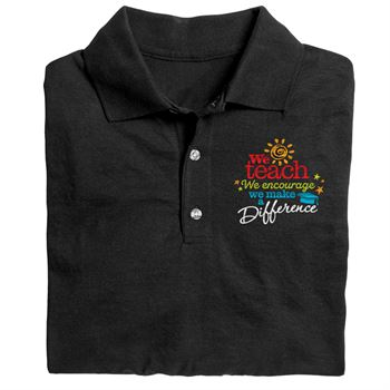 We Teach We Encourage We Make A Difference Gildan® DryBlend Jersey Polo - Personalization Optional