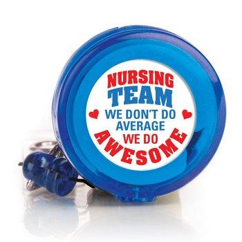 Nursing Team: We Don't Do Average, We Do Awesome Retractable Badge Holder