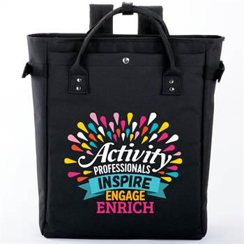 Activity Professionals: Inspire, Engage, Enrich Freeport 2-In-1 Tote Bag/Backpack