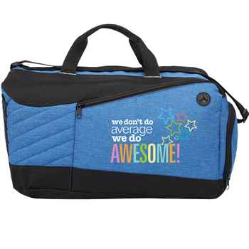 We Don't Do Average, We Do Awesome! Blue Stafford Duffel Bag